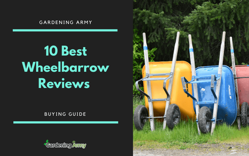 Best Wheelbarrow Reviews