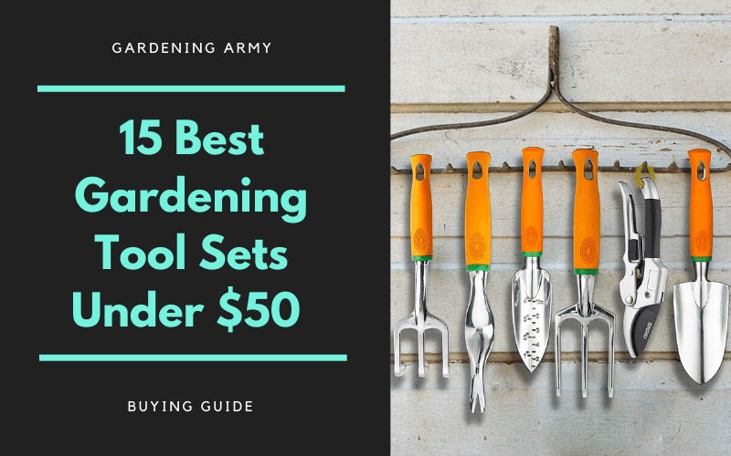 Best Garden Tools Sets 2020 Under 50 Reviews Benefits
