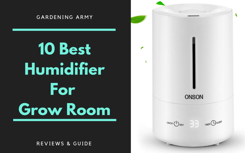 10 Best Humidifier for Grow Room