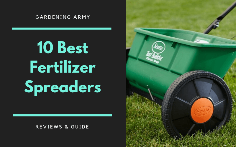 best fertilizer spreaders reviews