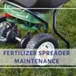 Fertilizer Spreader Maintenance Guide