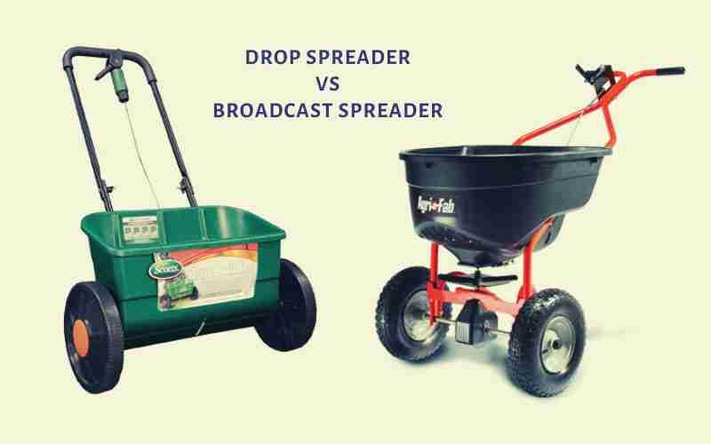 Drop Spreader Vs. Broadcast Spreader